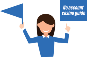 No account casino guide